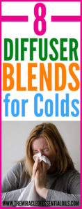 8 Essential Oil Diffuser Blends for Colds