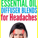 10 Essential Oil Diffuser Blends for Headaches