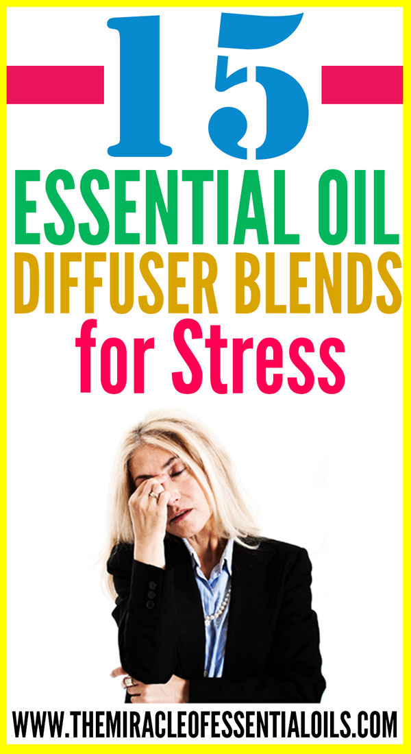 15 Essential Oil Diffuser Blends for Stress