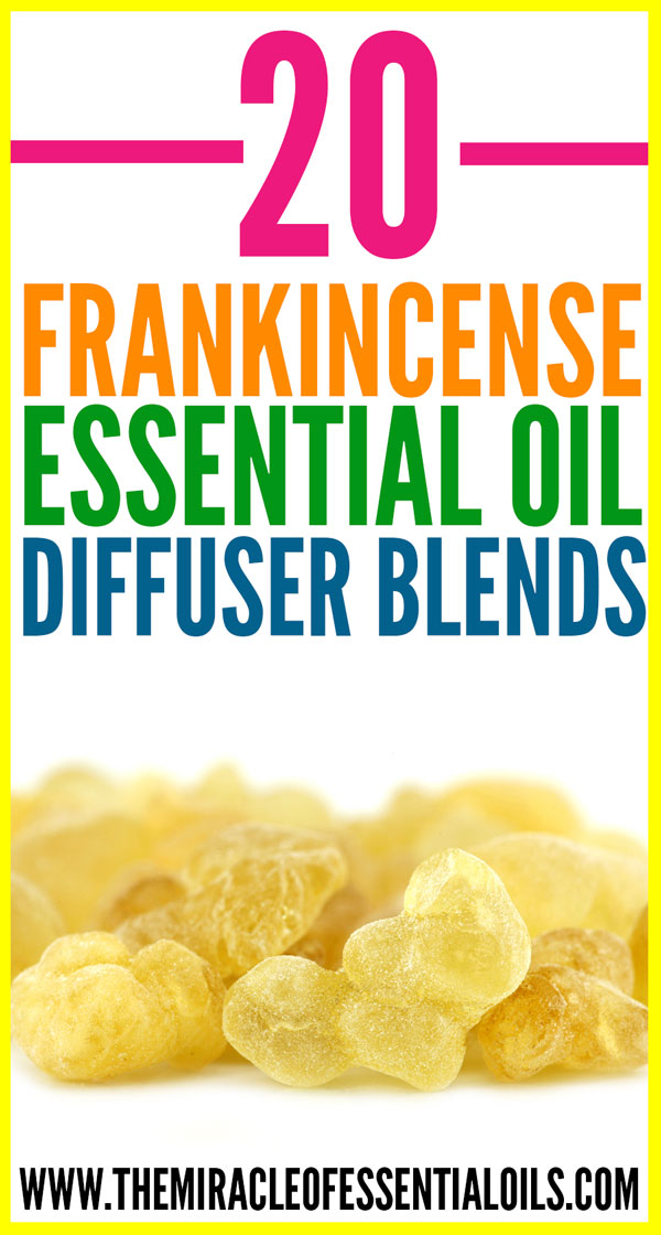 20 Best Frankincense Essential Oil Diffuser Blends