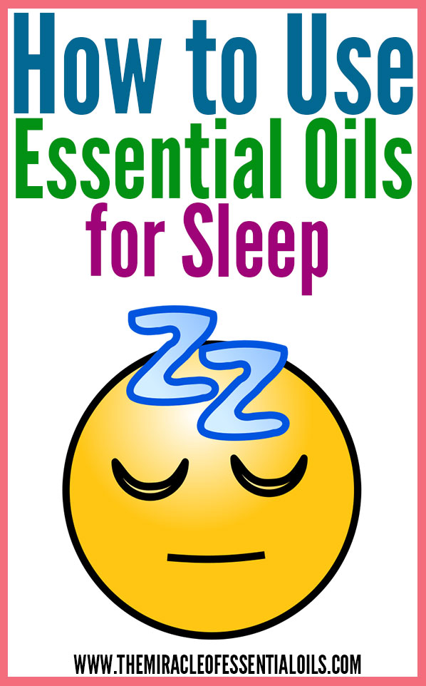 Want to learn how to use essential oils for sleep? Read the article below!