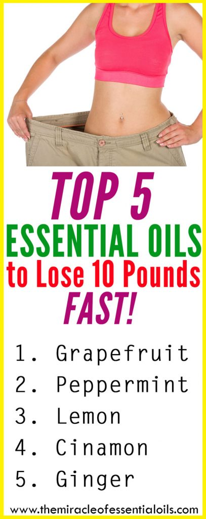 These 5 essential oils will help you in your weight loss journey to lose ten pounds fast!