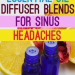 7 Essential Oil Diffuser Blends for Sinus Headaches
