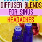 7 Essential Oil Diffuser Blends for Sinus Headaches